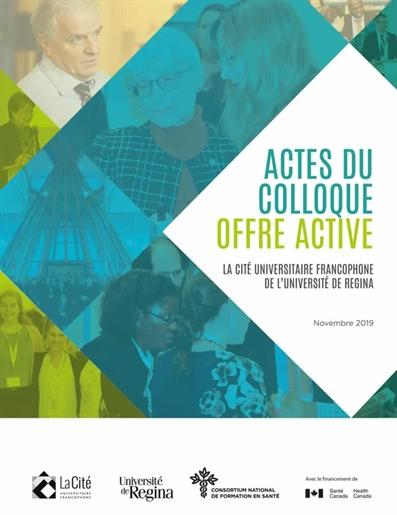 Actes du colloque national sur l'offre active des services sociaux et de santé en français
